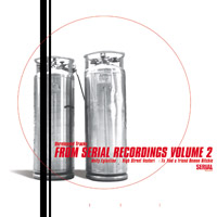 Unreleased Tracks From Serial Recordings Vol.2
