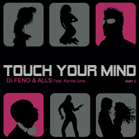 Touch Your Mind Part 2