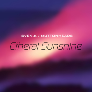Etheral Sunshine