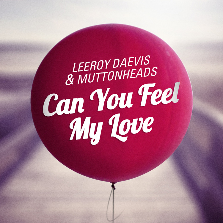 Can You Feel My Love