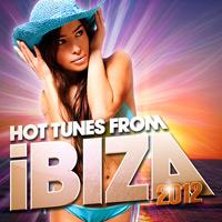 Hot Tunes From Ibiza 2012