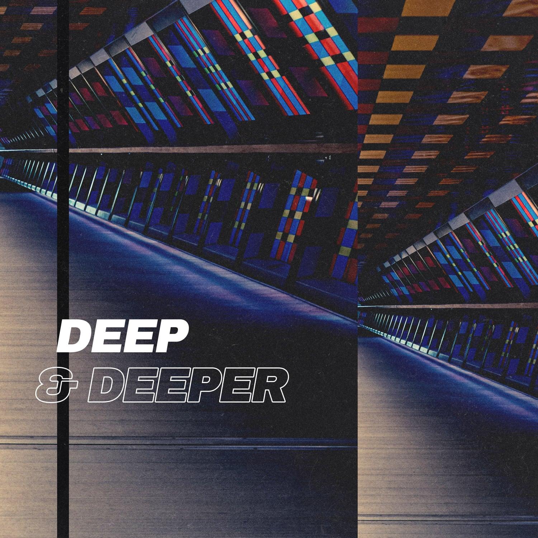 Deep & Deeper playlist