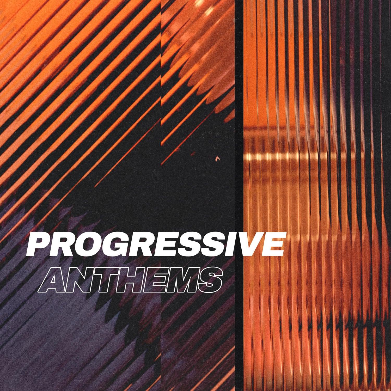 Progressive Anthems playlist